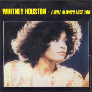 Lagu-Lagu Cinta Sepanjang Masa - 2. I Will Always Love You, Whitney Houston