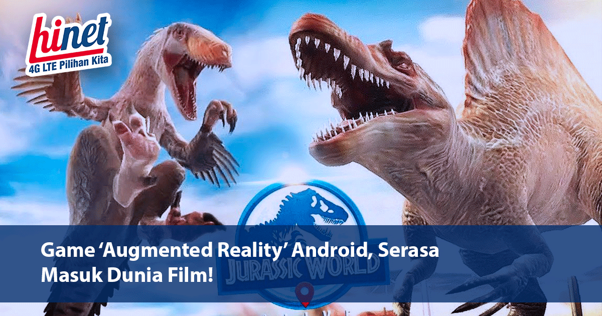 Game 'Augmented Reality' Android, Serasa Masuk Dunia Film!