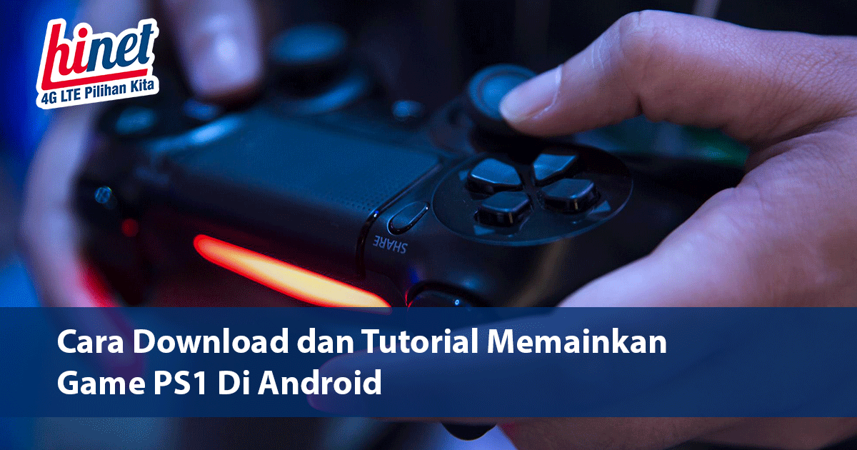Cara Download dan Tutorial Memainkan Game PS1 Di Android